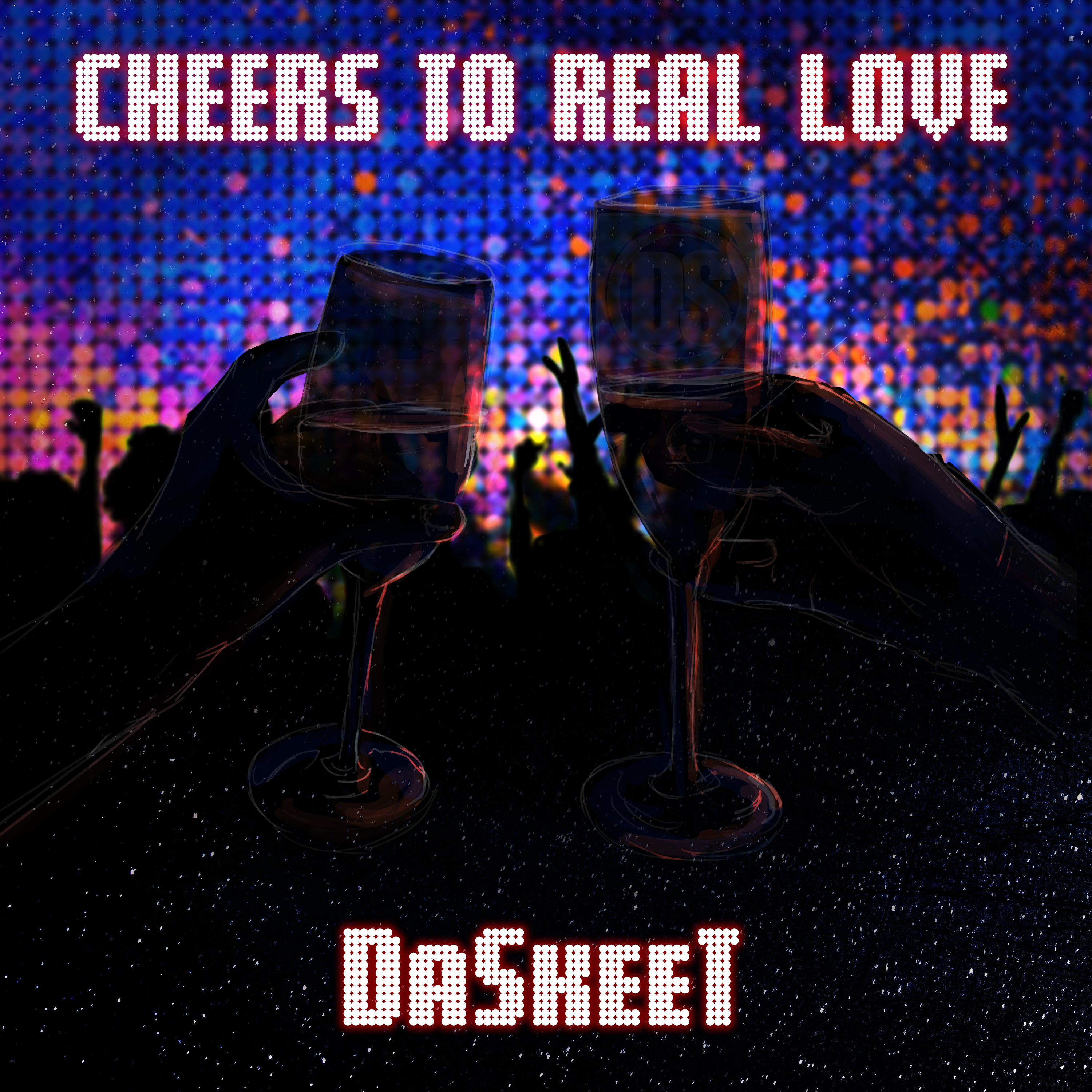 cheers to real love single cover